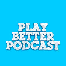 Play_Better_Podcast